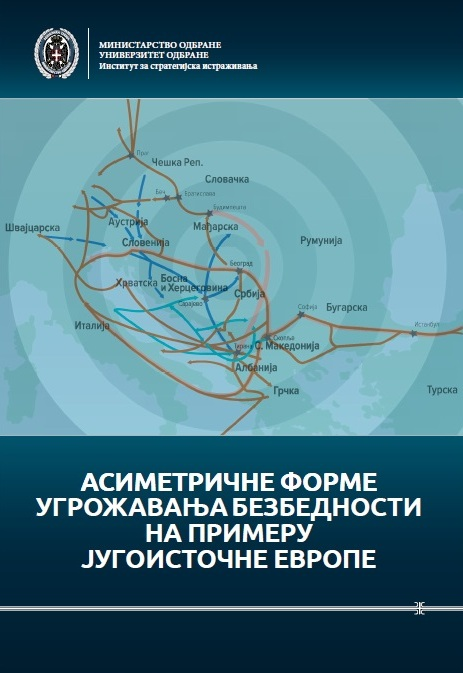 The Monograph Asymmetric Security Threats in the Case of Southeast Europe