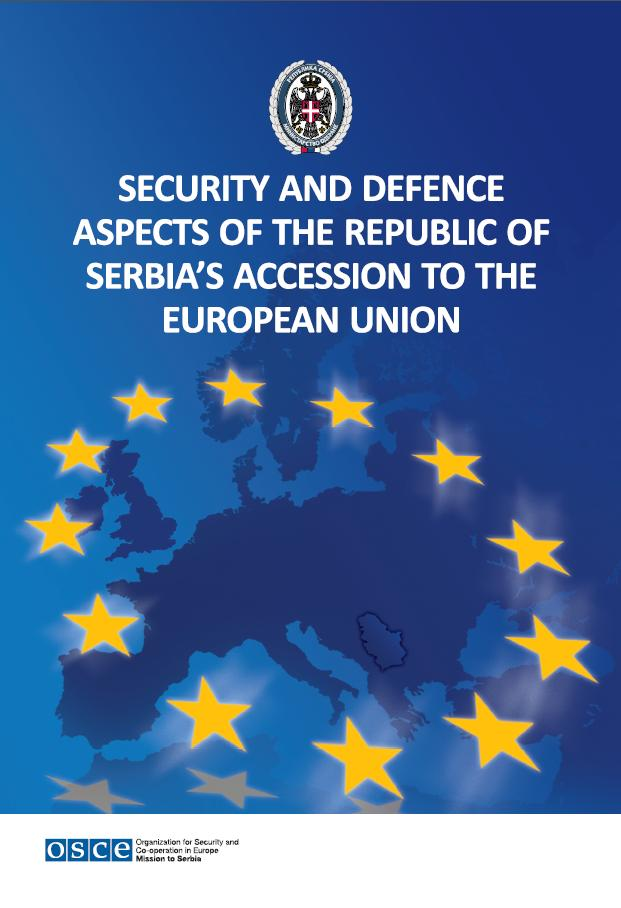 Proceedings Security and Defence Aspects of the Republic of Serbia s Accession to the European Union