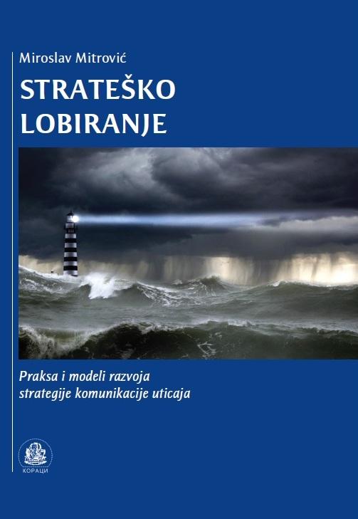Miroslav Mitrović Strateško lobiranje Koraci Kragujevac 2017