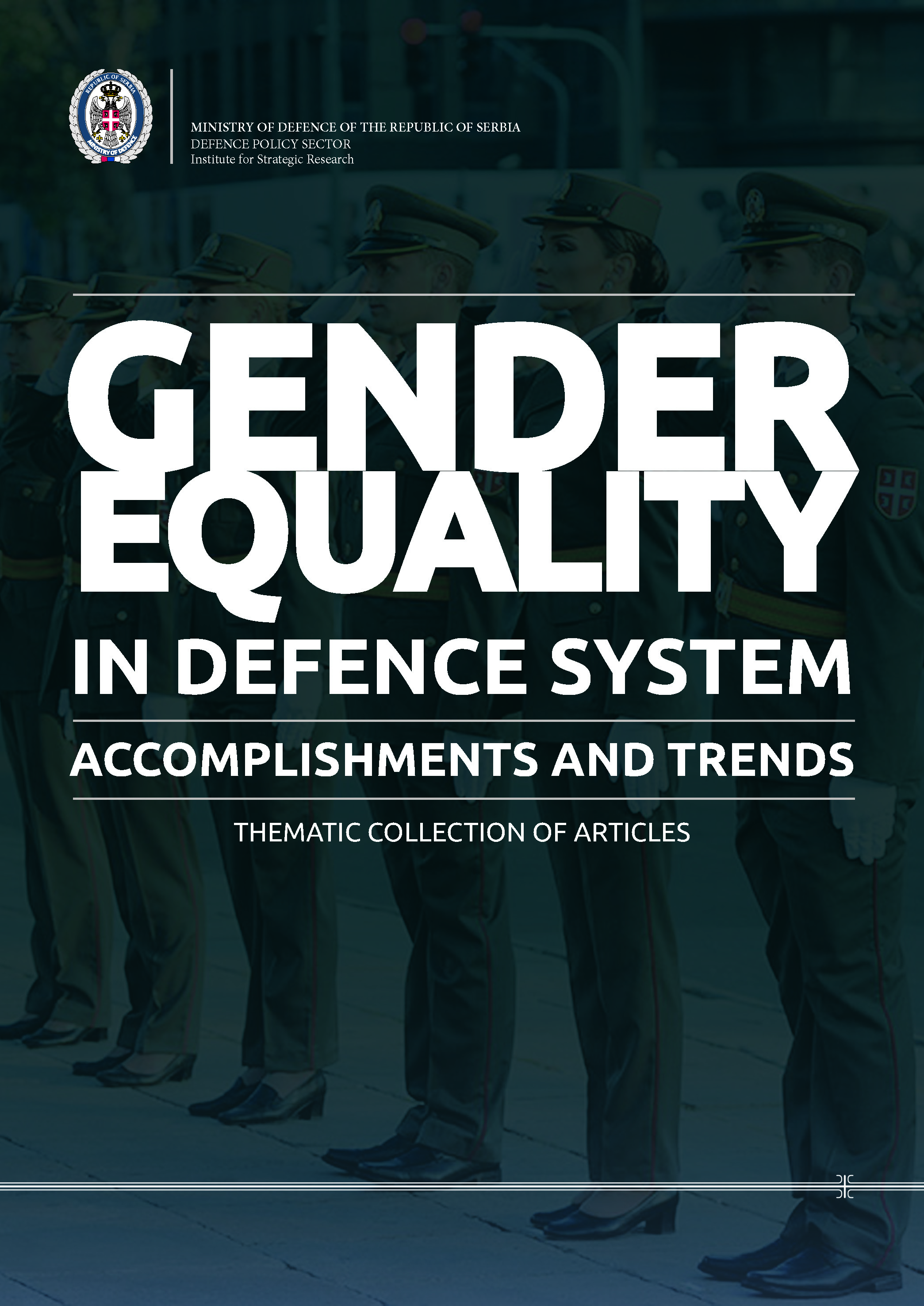 Tematic Collection of Articles Gender Equality in Defence System Accomplishments and trends